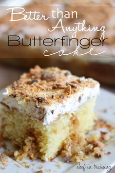 Better Than Anything Butterfinger Cake