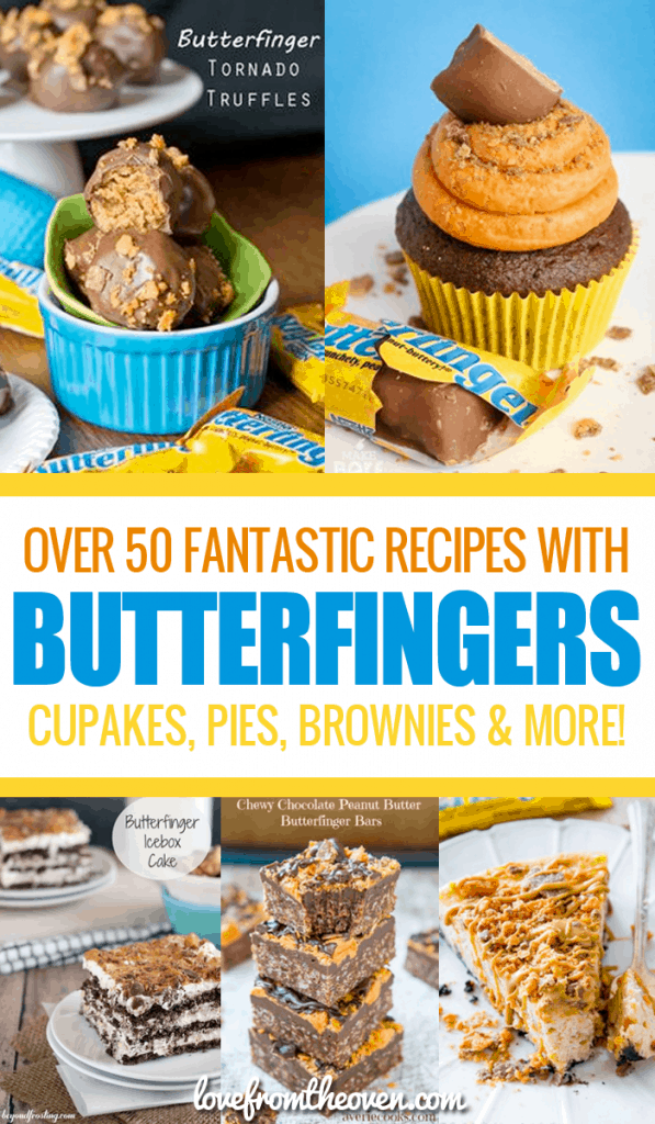 Over 50 Fabulous Recipes Using Butterfingers