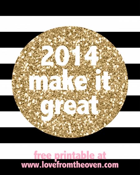 Free 2014 Make It Great 8x10 Printable