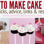 How To Make Cakepops – Tips, Tricks, Advice, Links & Resources