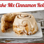 Cake Mix Cinnamon Rolls – A Great Mother's Day Breakfast Idea