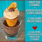 Caramel Chocolate Pretzel Cupcake Cones