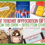 Teacher Appreciation Ideas – Over 30 Teacher Gift Ideas – Bites From Other Blogs