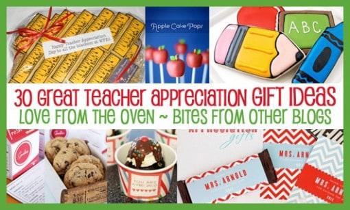 teacher appreciation ideas over 30 teacher gift ideas bites from