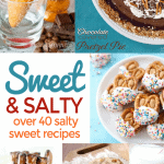 Salty Sweet Recipes – Sweet & Salty Bites From Other Blogs
