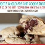 The Best Chocolate Chip Cookie Recipes – Bites From Other Blogs