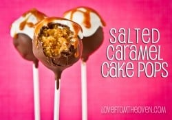 Salted Caramel Cake Pops at Love From The Oven