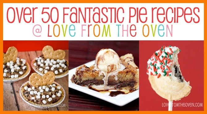 50 Fantastic Pie Recipes @LoveFromTheOven