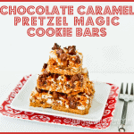 Seven Layer Magic Cookie Bar Week<BR>Chocolate Caramel Pretzel Seven Layer Bars