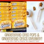 Gingerbread Oreo Pops & A Gingerbread Oreos Giveaway