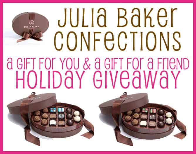 Julia Baker Confections Chocolate Gift Giveaway