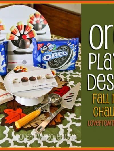 Oreo Play Up Dessert – Fall Recipe Challenge