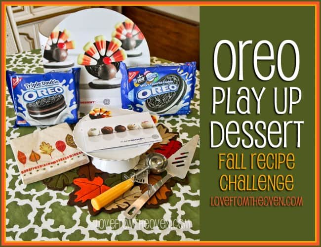 Oreo Play Up Dessert Fall Recipe Challenge at Love From The Oven