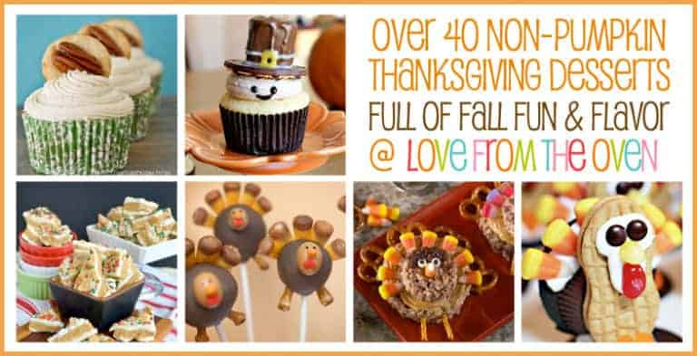 Over 40 Thanksgiving Desserts That Are Not Pumpkin at Love From The Oven