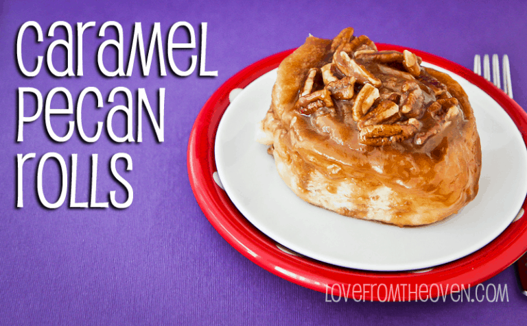 Caramel Pecan Rolls at Love From The Oven