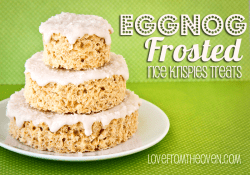 Eggnog Frosted Rice Krispies Treats at Love From The Oven