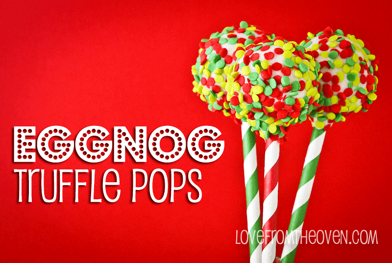 Eggnog Truffle Pops by Love From The Oven