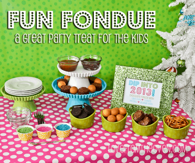 Fun Fondue For The Kids at Love From The Oven