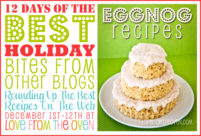 Over 50 Of The Best Egg Nog Recipes at Love From The Oven