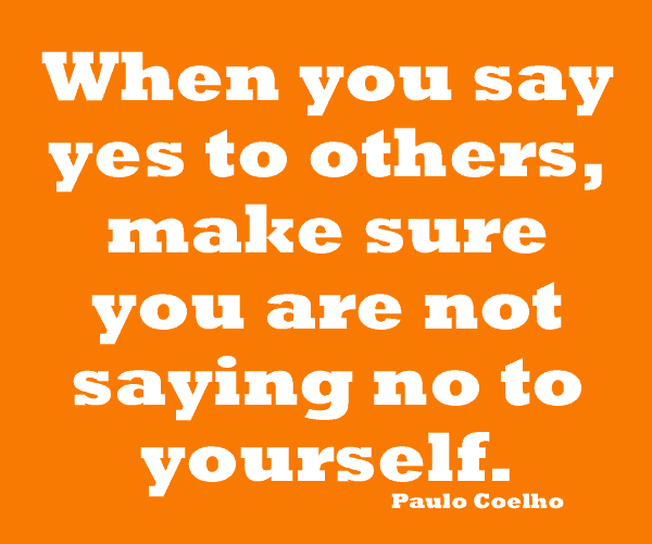 Saying No To Others, Yes To Yourself