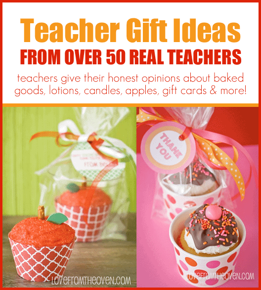 Teacher Gift Ideas From Real Teachers at Love From The Oven
