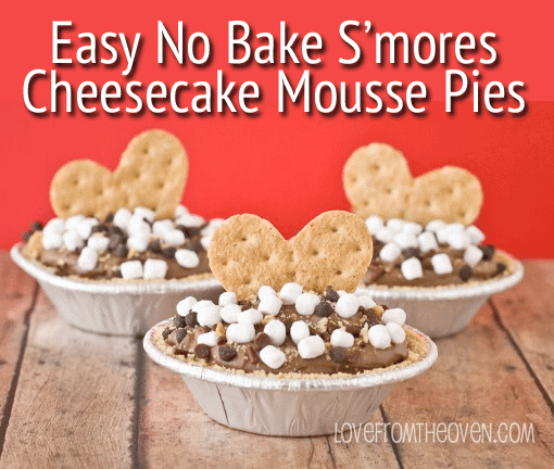 No Bake S'mores Pies by Love From The Oven