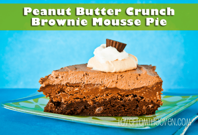 Peanut Butter Crunch Brownie Mousse Pie