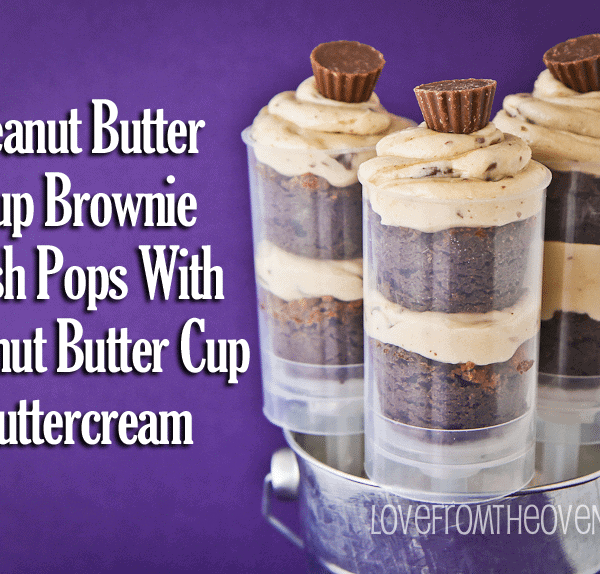 Peanut Butter Cup Brownie Push Pops