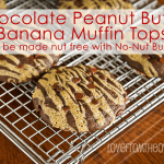 Chocolate Peanut Butter (or No-Nut Butter) Banana Muffin Tops