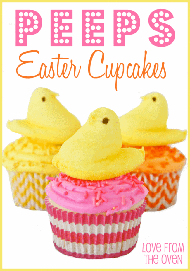 Peeps Easter Cupcakes Love From The Oven