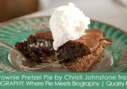 Pieography Brownie Pretzel Pie by Love From The Oven