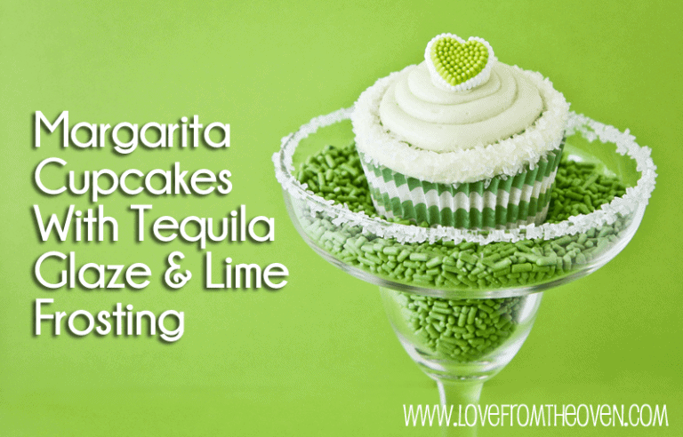 Margarita Cupcakes With Tequila Glaze & Lime Frosting by @LoveFromTheOven