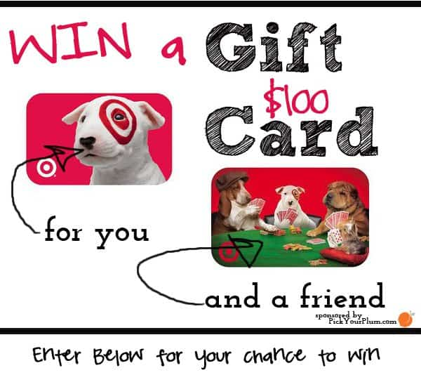 Win A $100 Target Gift Card For You And One For A Friend