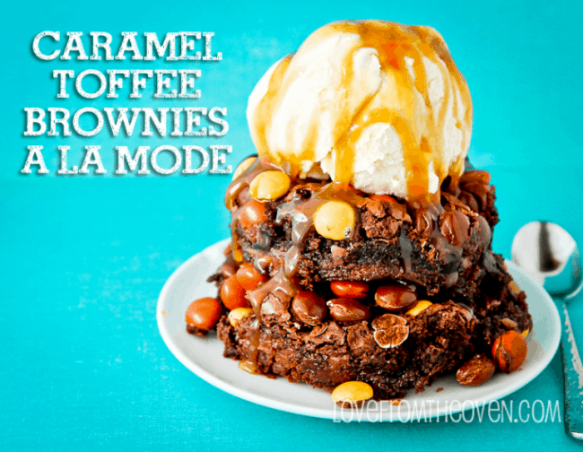 Caramel Toffee Brownies A La Mode at LoveFromTheOven