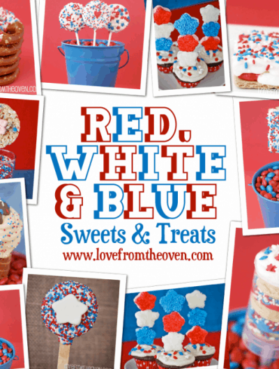 Red, White And Blue 4th Of July Treats