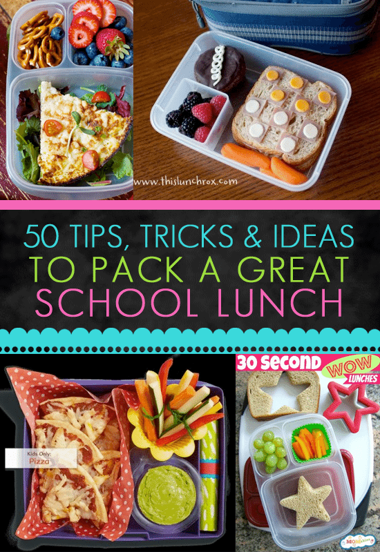 50 Tips Tricks And Ideas For Packing Great School Lunches Love