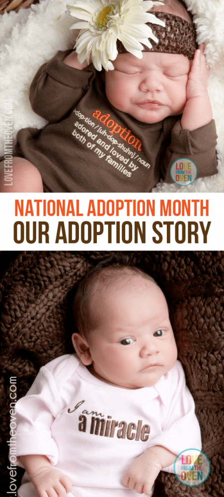 November is National Adoption Month.  I'm sharing our personal story of domestic newborn adoption.