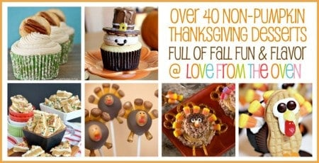 Non Pumpkin Thanksgiving Dessert Ideas