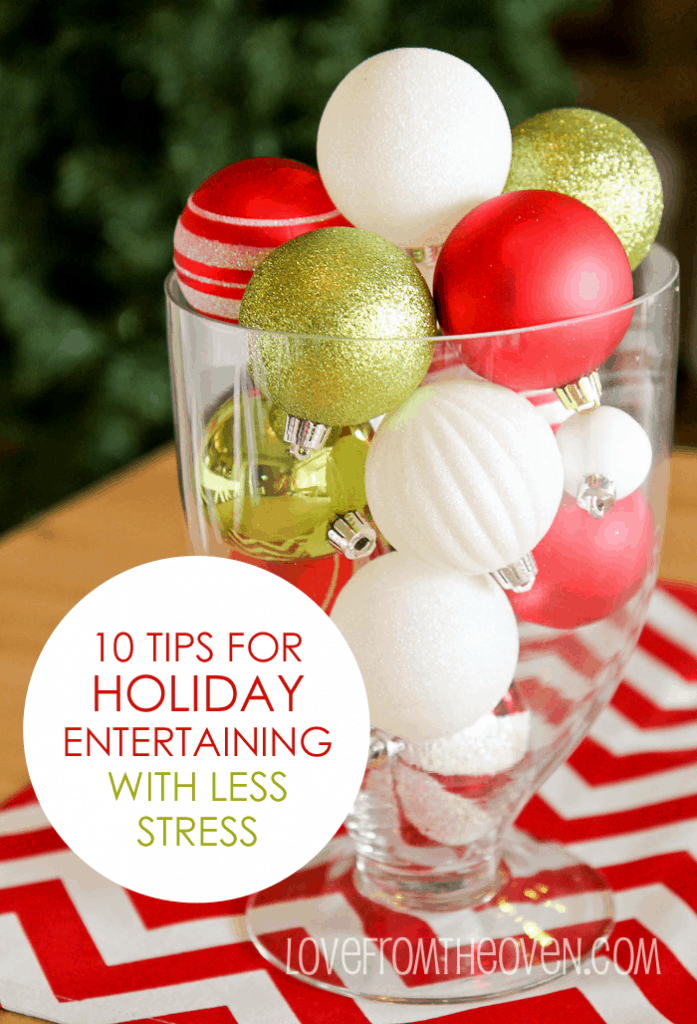 10 Tips For Holiday Entertaining With Less Stress