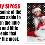 Holiday Stress And Taking A Break
