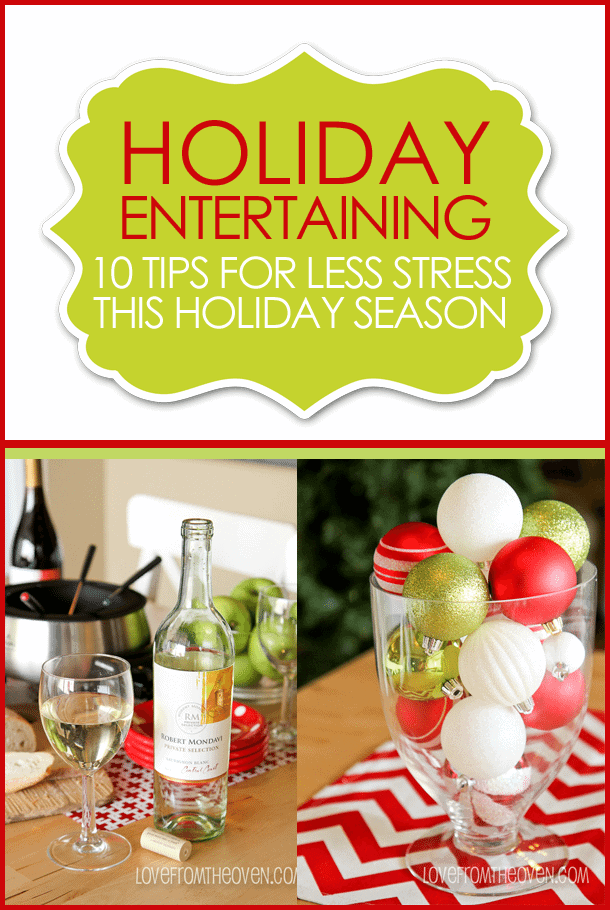Tips To Reduce Stress In Holiday Entertaining