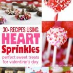 Valentine Heart Sprinkles Recipe Round Up