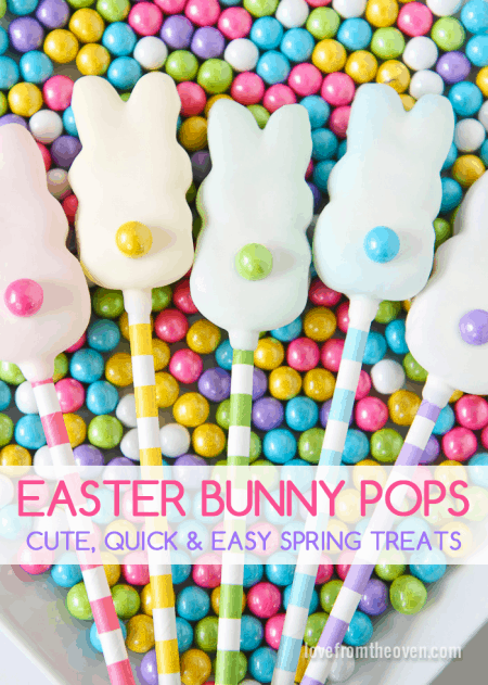 Cute, Quick And Easy Easter Bunny Pops by Love From The Oven