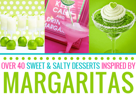 Margarita Flavored Desserts