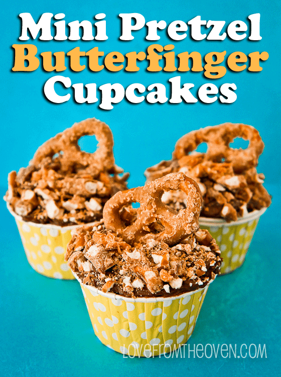 Butterfinger Pretzel Cupcakes