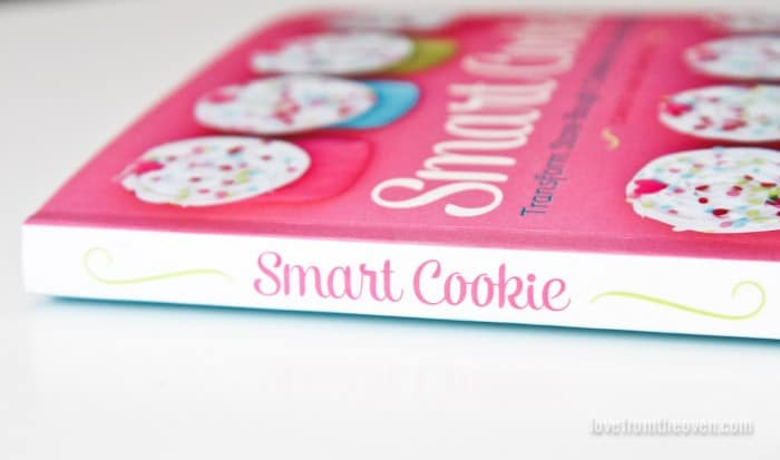 Smart Cookie Cookbook By Christi Johnstone of Love From The Oven