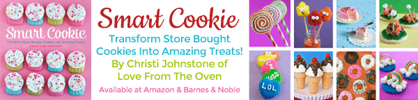 Smart Cookie Cookbook - Transform Store Bought Cookies Into Amazing Treats by Christi Johnstone of Love From The Oven