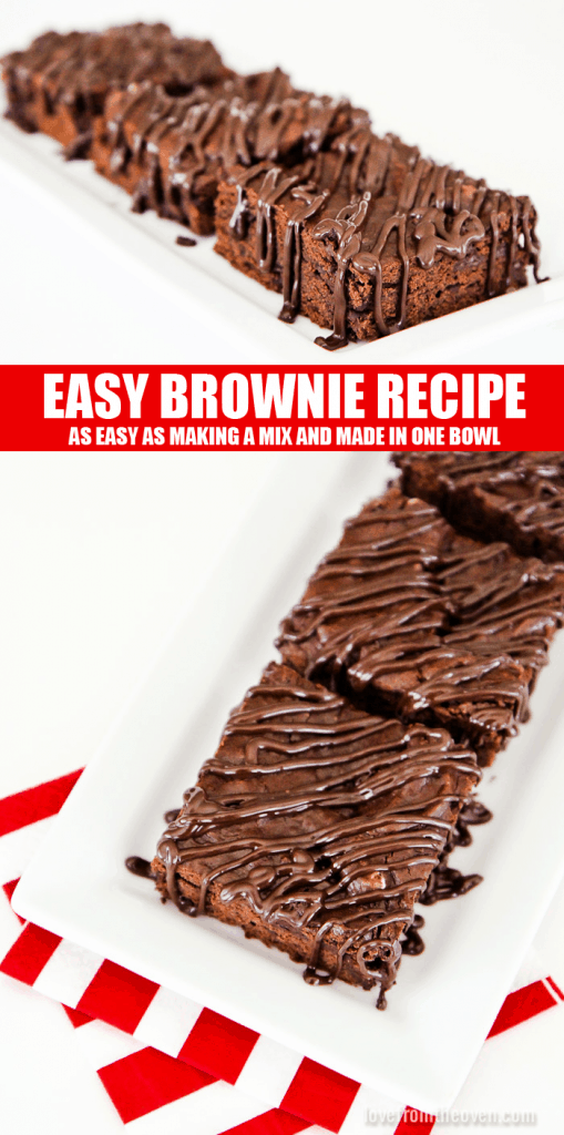 This delicious brownie recipe is as easy as making brownies from a mix and it's SO good!