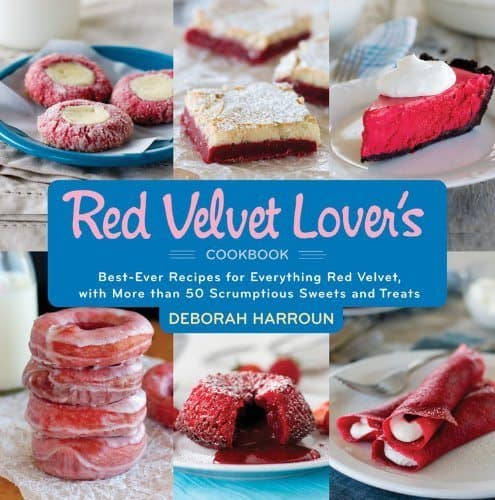 The Red Velvet Lovers Cookbook