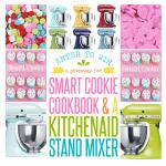 KitchenAid Stand Mixer & Smart Cookie Cookbook Giveaway